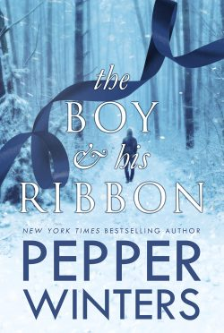 Cover Reveal: The Boy and His Ribbon (The Ribbon Duet #1) by Pepper Winters