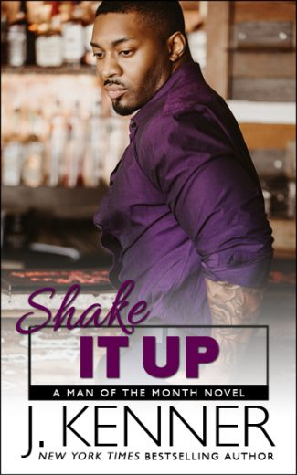 Release Day Blitz: Shake It Up (Man of the Month #8) by J Kenner