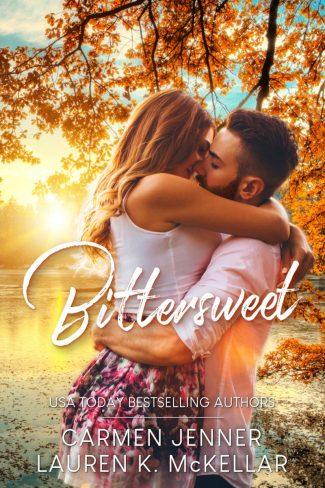 Cover Reveal: Bittersweet by Carmen Jenner & Lauren K McKellar