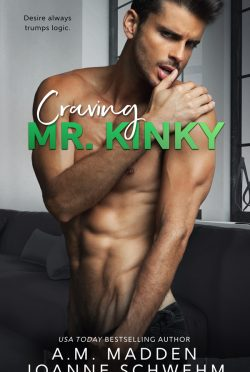 Cover Reveal: Craving Mr Kinky (Mr Wrong #4) by AM Madden & Joanne Schwehm