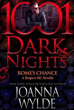 Release Day Blitz: Rome's Chance (Reapers MC #6.6) by Joanna Wylde