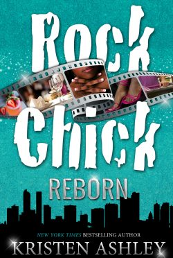 Surprise Release: Rock Chick Reborn (Rock Chick #9) by Kristen Ashley