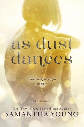 Cover Reveal: As Dust Dances (Play On #2) by Samantha Young