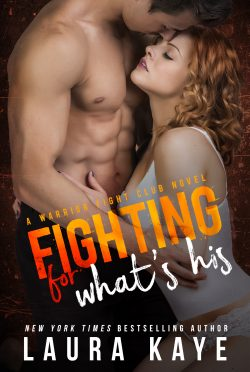 Cover Reveal: Fighting for What's His (Warrior Fight Club #2) by Laura Kaye