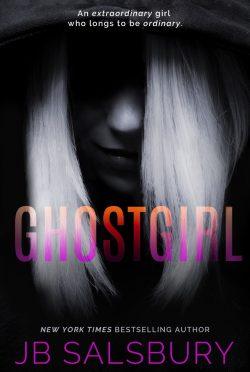 Cover Reveal: Ghostgirl by JB Salsbury