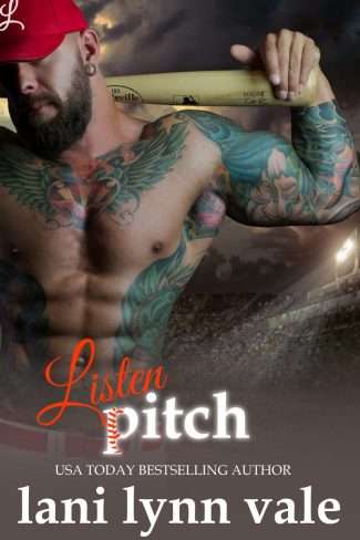 Cover Reveal: Listen, Pitch (There's No Crying in Baseball #3) by Lani Lynn Vale