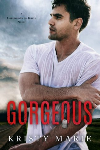 Cover Reveal: Gorgeous (Commander in Briefs #2) by Kristy Marie