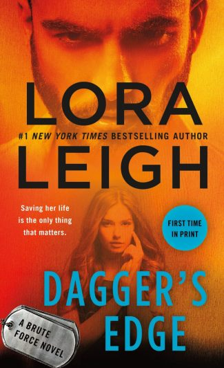 Release Day Blitz: Dagger's Edge (Brute Force #2) by Lora Leigh