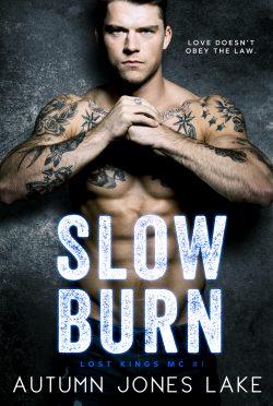 Cover Re-Reveal: Slow Burn (Lost Kings MC #1) by Autumn Jones Lake