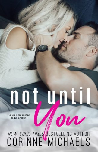Cover Reveal: Not Until You by Corinne Michaels