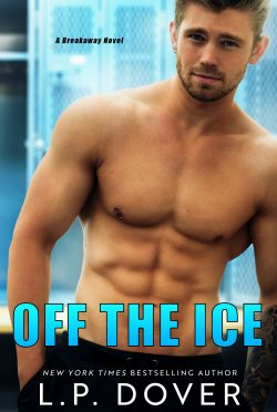 Cover Reveal: Off the Ice (Breakaway #4) by LP Dover