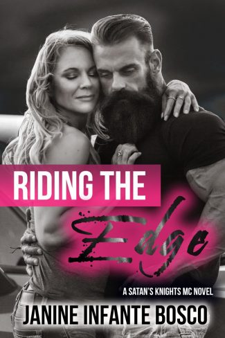 Release Day Blitz & Giveaway: Riding The Edge (Satan's Knights MC #3) by Janine Infante Bosco