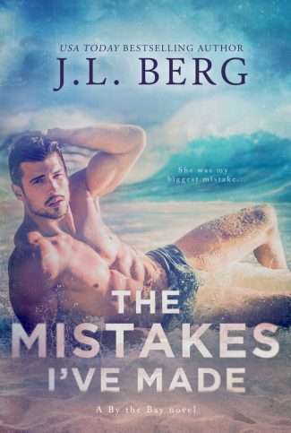 Cover Reveal & Giveaway: The Mistakes I've Made (By the Bay #4) by JL Berg