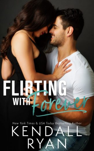 Cover Reveal: Flirting with Forever by Kendall Ryan