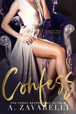 Cover Reveal & Giveaway: Confess (Sin City Salvation #1) by A Zavarelli