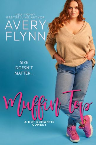Cover Reveal: Muffin Top (The Hartigans #2) by Avery Flynn