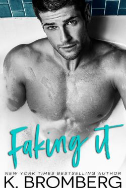 Cover Reveal: Faking It by K Bromberg
