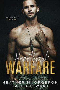 Cover Reveal: Heartbreak Warfare by Heather M Orgeron & Kate Stewart