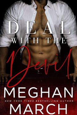 Cover Reveal: Deal with the Devil (Forge Trilogy #1) by Meghan March