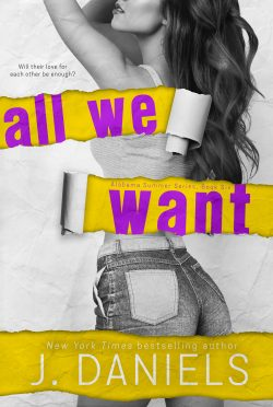 Cover Reveal: All We Want (Alabama Summer #6) by J Daniels