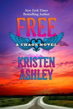 Cover Reveal: Free (Chaos #6) by Kristen Ashley