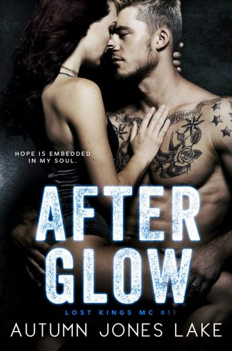 Cover Reveal: After Glow (Lost Kings MC #11) by Autumn Jones Lake