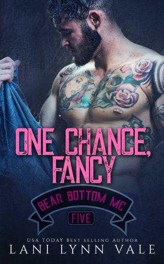 Release Day Blitz: One Chance, Fancy (Bear Bottom Guardians MC #5) by Lani Lynn Vale