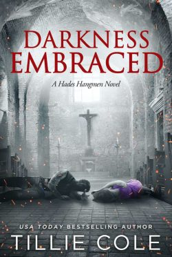 Release Day Blitz: Darkness Embraced (Hades Hangmen #7) by Tillie Cole