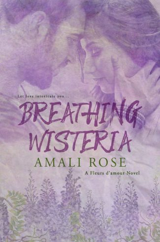 Cover Reveal & Giveaway: Breathing Wisteria (Fleurs d'Amour #4) by Amali Rose