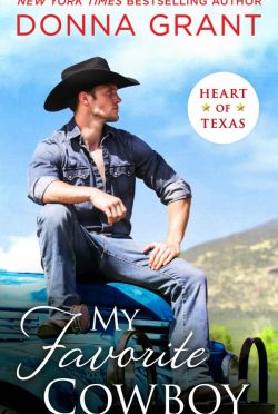 Release Day Blitz: My Favorite Cowboy (Heart of Texas #3) by Donna Grant