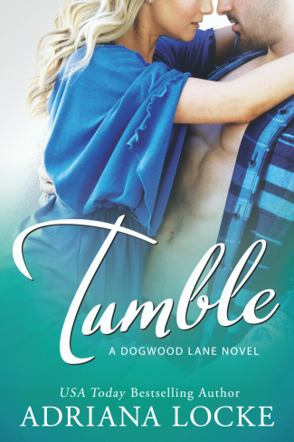 Cover Reveal & Giveaway: Tumble (Dogwood Lane #1) by Adriana Locke