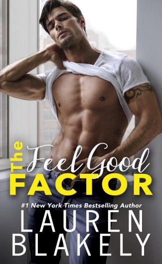 Cover Reveal: The Feel Good Factor by Lauren Blakely