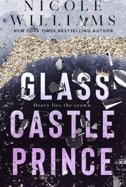 Release Day Blitz: Glass Castle Prince by Nicole Williams