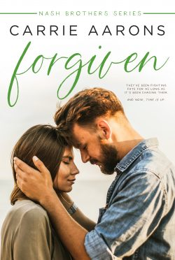 Cover Reveal: Forgiven (The Nash Brothers #2) by Carrie Aarons
