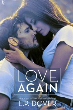 Release Day Blitz & Giveaway: Love, Again by LP Dover
