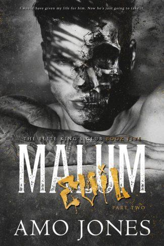 Cover Reveal: Malum: Part 2 (Elite Kings Club #5) by Amo Jones