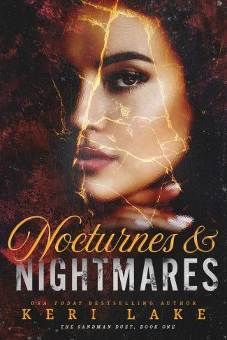Release Day Blitz: Nocturnes & Nightmares (The Sandman Duet #1) by Keri Lake