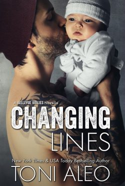 Cover Reveal: Changing Lines (Bellevue Bullies #5) by Toni Aleo