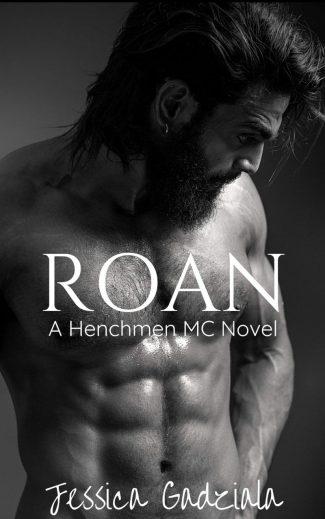 Release Day Blitz: Roan (The Henchmen MC #17) by Jessica Gadziala