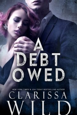 Cover Reveal & Giveaway: A Debt Owed by Clarissa Wild