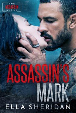 Cover Reveal: Assassin's Mark (Assassins #2) by Ella Sheridan
