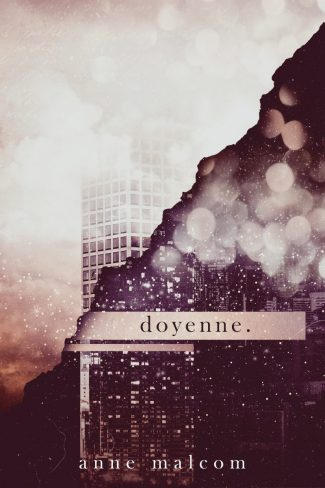 Cover Reveal: doyenne. by Anne Malcom