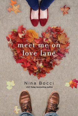 Cover Reveal: Meet Me on Love Lane (Hopeless Romantics #2) by Nina Bocci