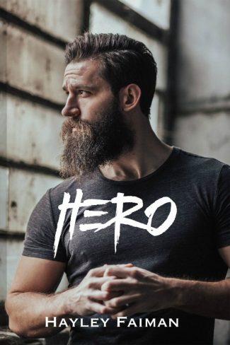 Cover Reveal: Hero (Unfit Hero #2) by Hayley Faiman