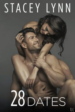 Release Day Blitz: 28 Dates (Crazy Love #3) by Stacey Lynn