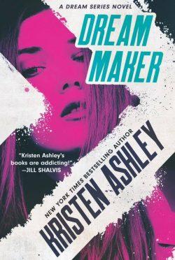 Cover Reveal: Dream Maker (Dream Series #1) by Kristen Ashley