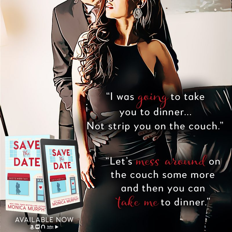 RELEASE BLITZ: Save The Date By Monica Murphy | Save the