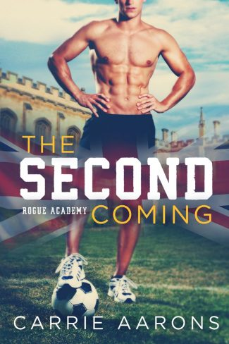 Release Day Blitz: The Second Coming (Rogue Academy #1) by Carrie Aarons