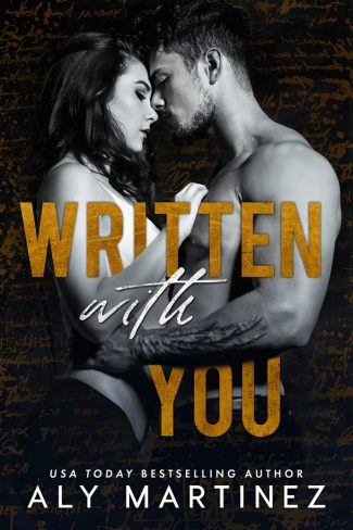 Release Day Blitz: Written with You (The Regret Duet #2) by Aly Martinez