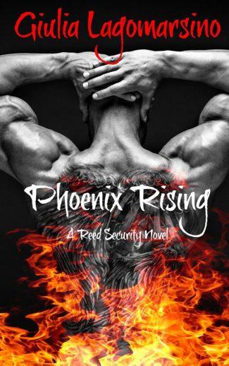 Cover Reveal: Phoenix Rising (Reed Security #16) by Giulia Lagomarsino